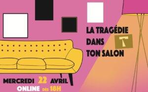 Tragédie 2.0: dans ton salon